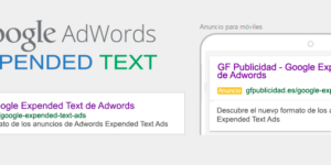 Google Expended Text Ads: la guía definitiva de los nuevos anuncios de Adwords