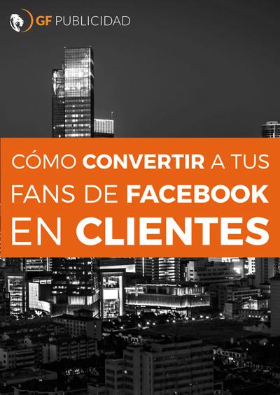 Como-convertir-a-tus-fans-de-facebook-en-clientes-1